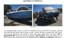 5992-08 EXHIBIT I (a) Stolen Boat Notice 40' MIRAGE