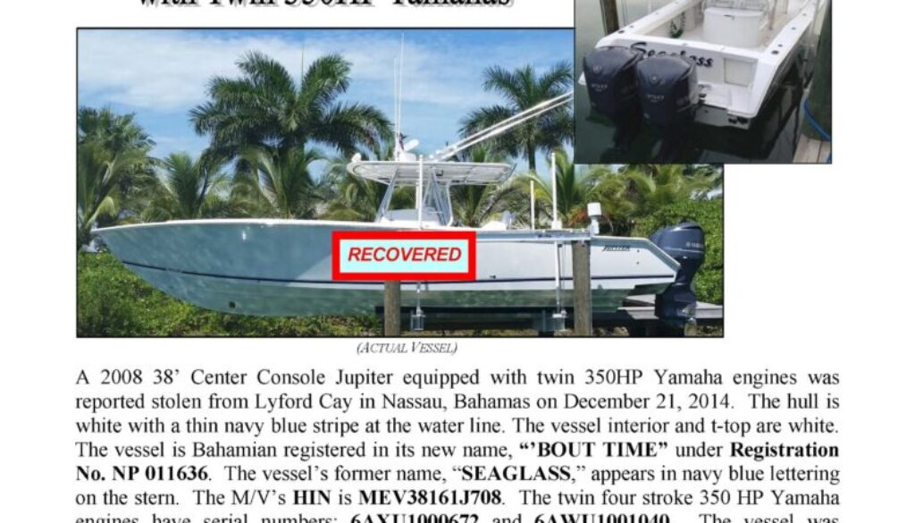 6554-14 Stolen Boat Notice - 38' Jupiter Recovered